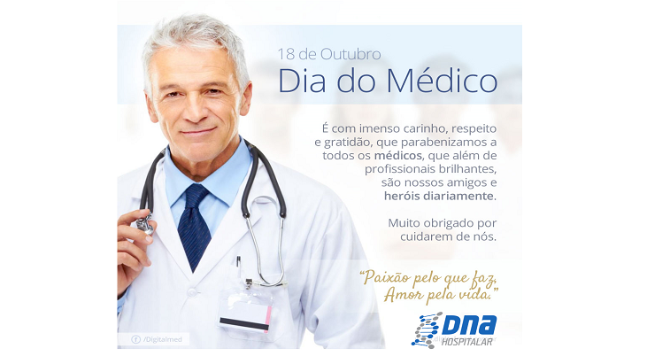 DNA HOSPITALAR - 18 de outubro Dia do Médico
